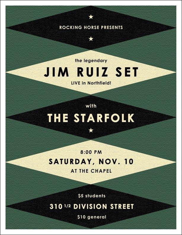 Jim Ruiz Set and The Starfolk perform at The Chapel in Northfield Saturday 11/10!