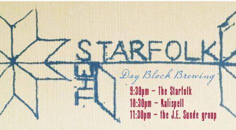 The Starfolk + Kalispell + JE Sunde